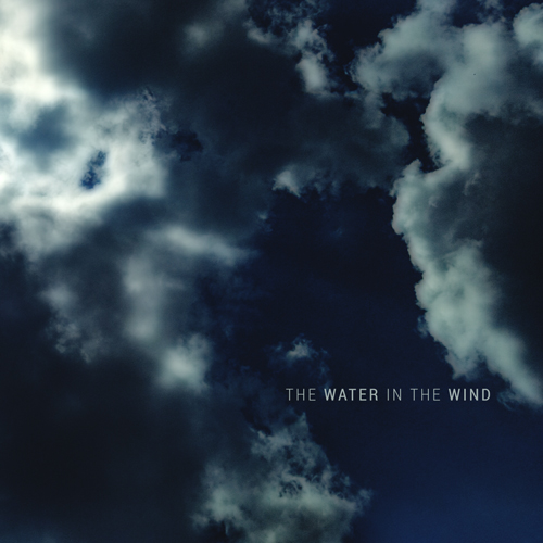 The Water In The Wind